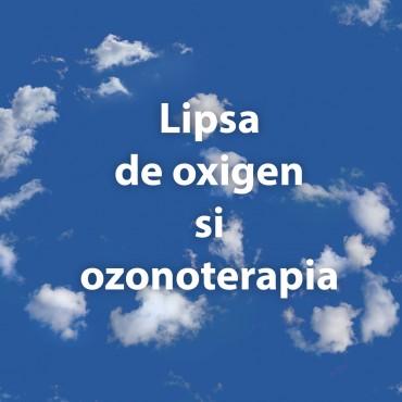 Lipsa de oxigen si ozonoterapia