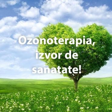 Ozonoterapia, izvor de sanatate!