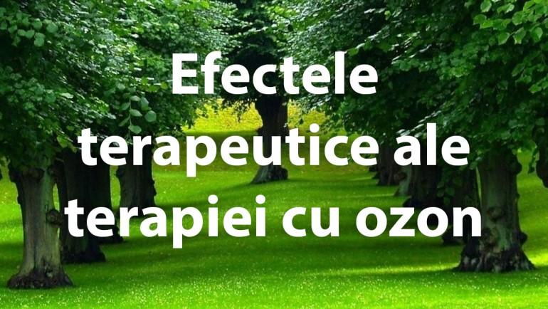 Efectele terapeutice ale terapiei cu ozon