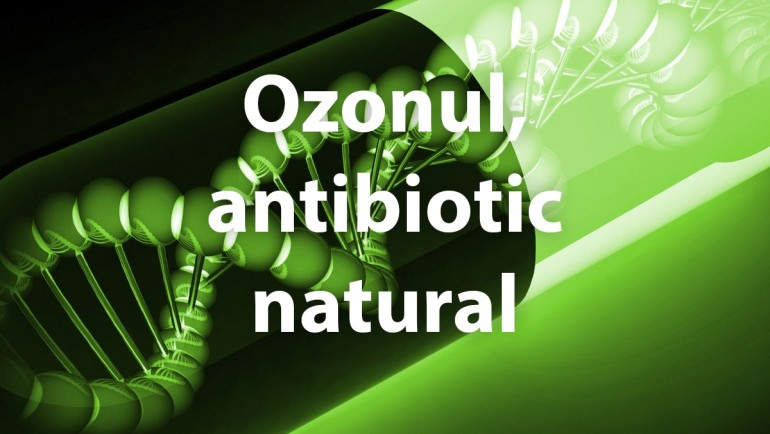 Ozonul, antibiotic natural