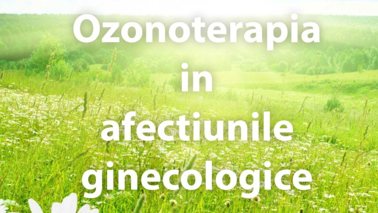 Ozonoterapia in afectiunile ginecologice