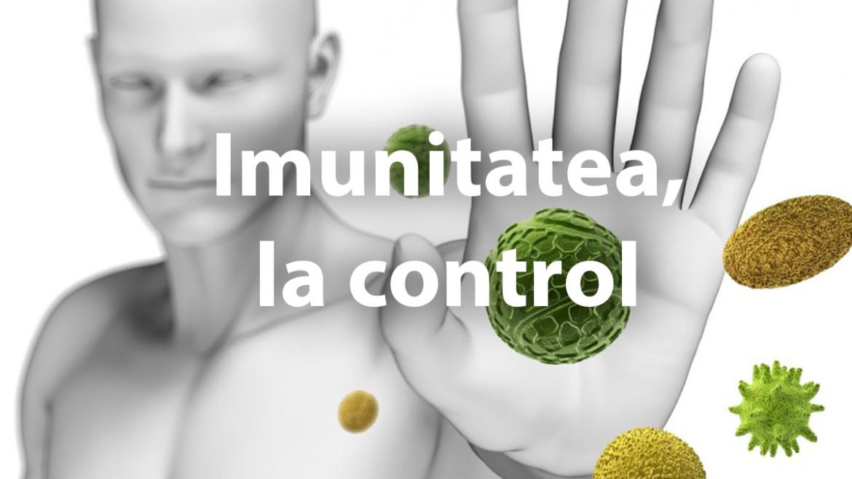Imunitatea, la control