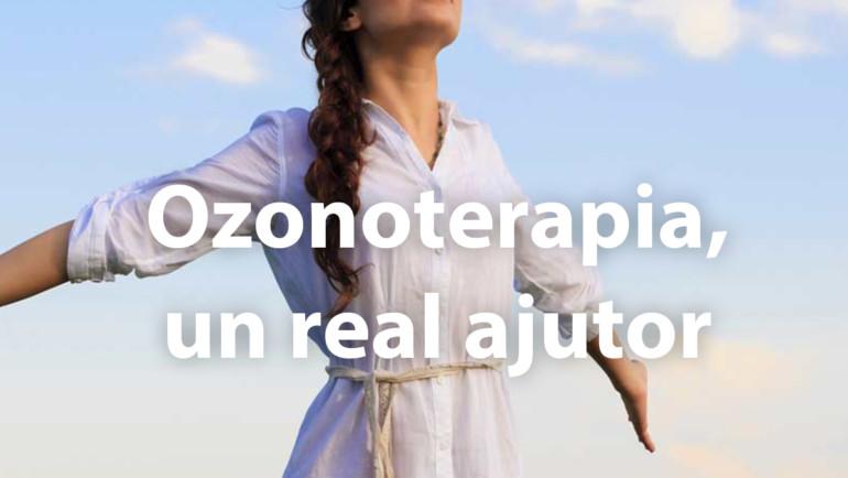 Ozonoterapia un real ajutor