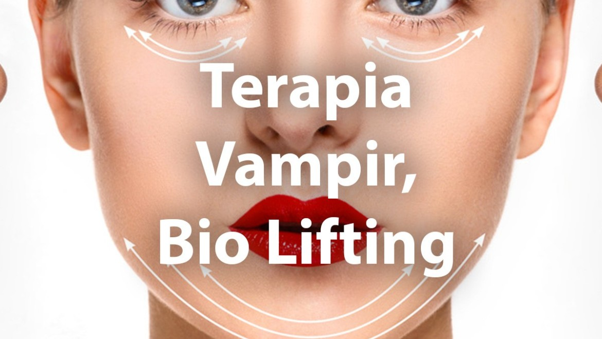 Terapia Vampir, Bio Lifting
