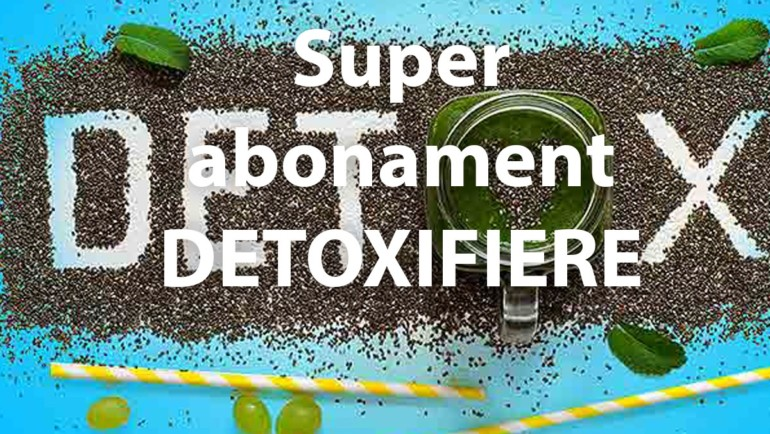 Super abonament DETOXIFIERE